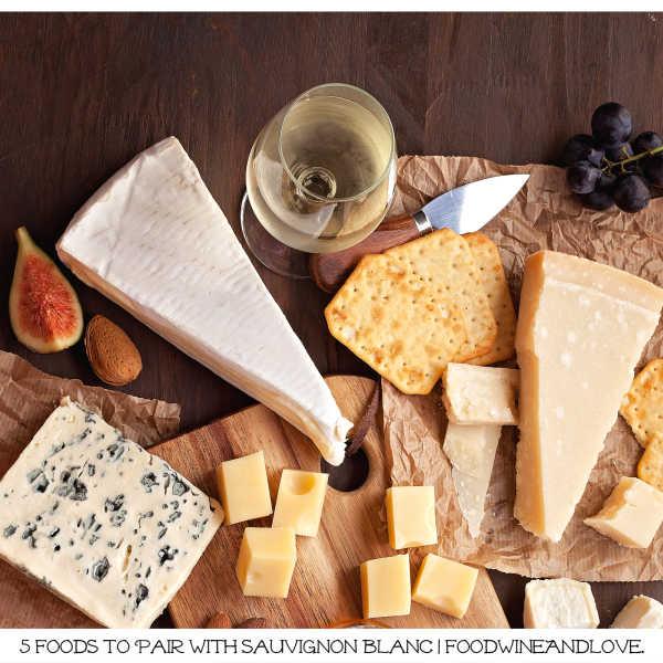 5 Foods to Pair With Sauvignon Blanc