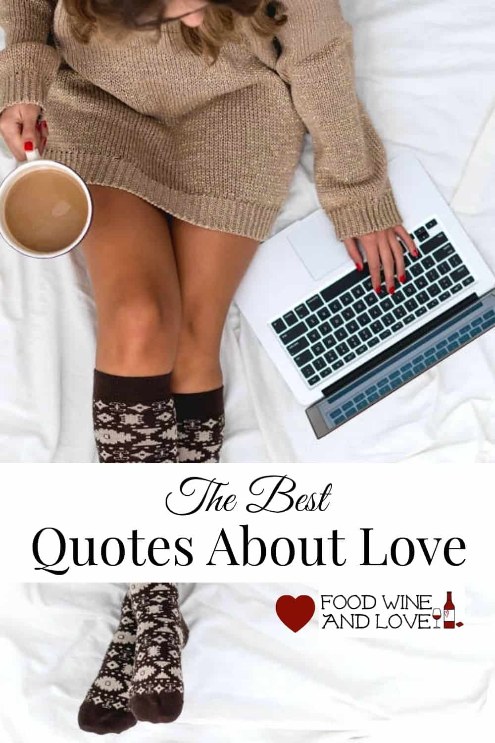 The Best Quotes About Love