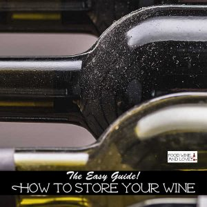 How to Store Your Wine