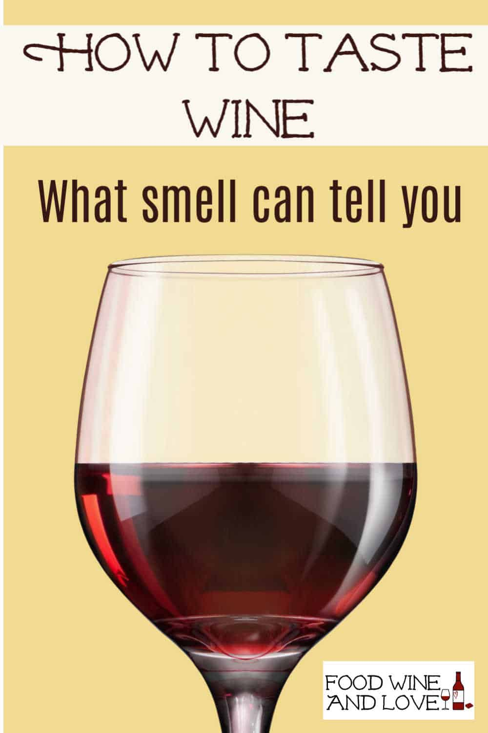 What The Smell of Wine Can Tell You
