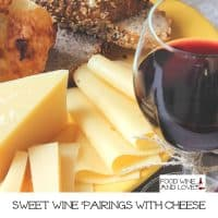 Sweet Wine Pairings With Cheese