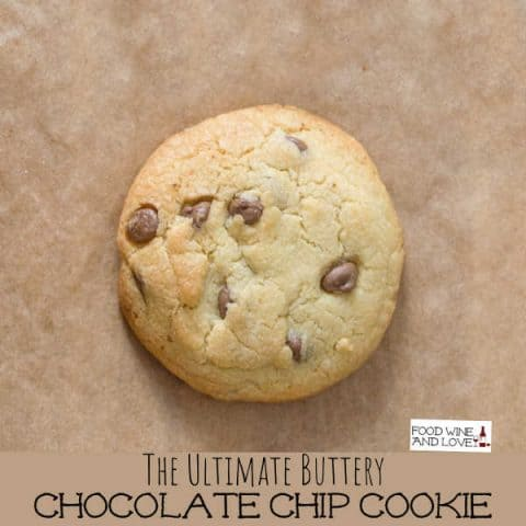 The Ultimate Buttery Chocolate Chip Cookie