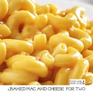 Baked Mac and Cheese for Two