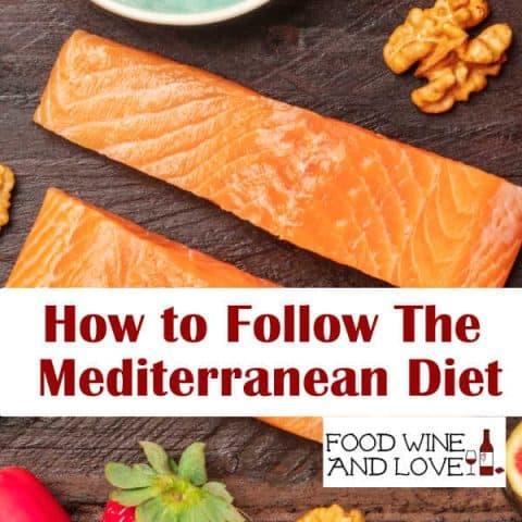 How To Follow the Mediterranean Diet