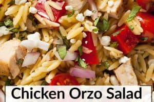 Easy Chicken and Orzo Salad