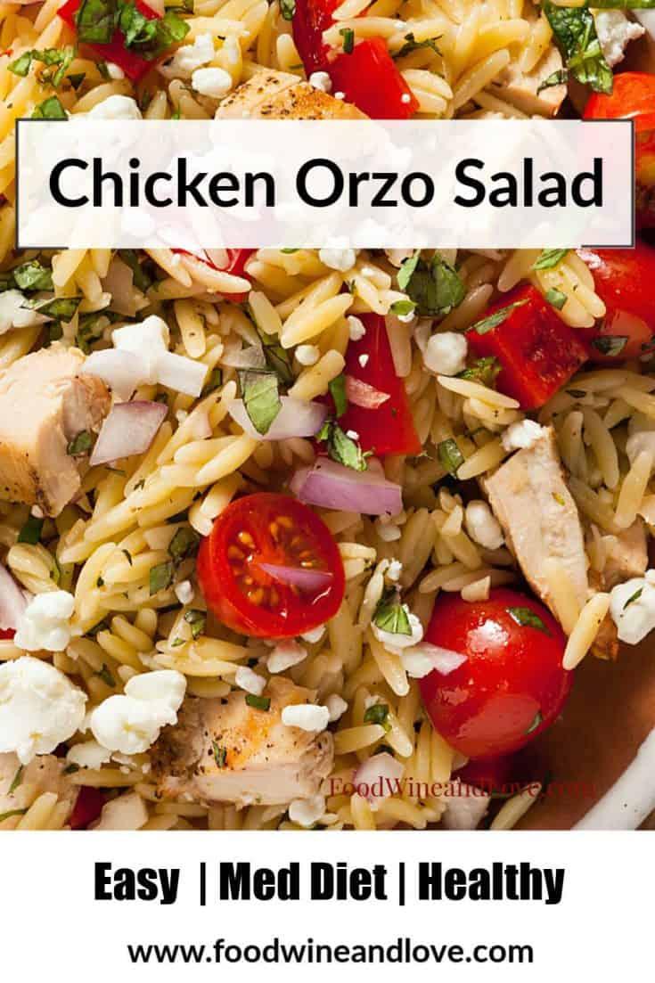 Easy Chicken and Orzo Salad #easy #MedDiet  #healthy #salad #recipe