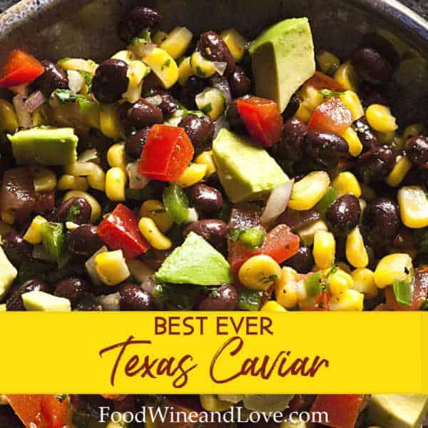 The Best Ever Texas Caviar