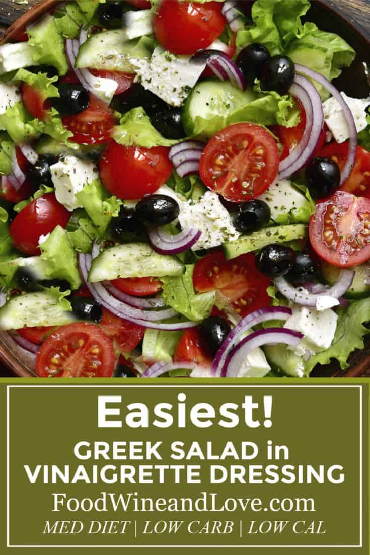 Easiest Greek Salad in Vinaigrette Dressing #lowcarb #Greek #Meddiet #Mediterraneandiet #diy #homemade #salad #recipe