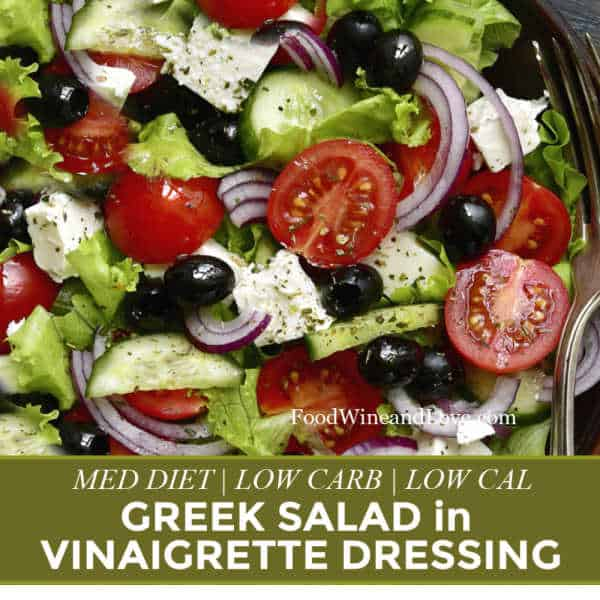Easiest Greek Salad in Vinaigrette Dressing