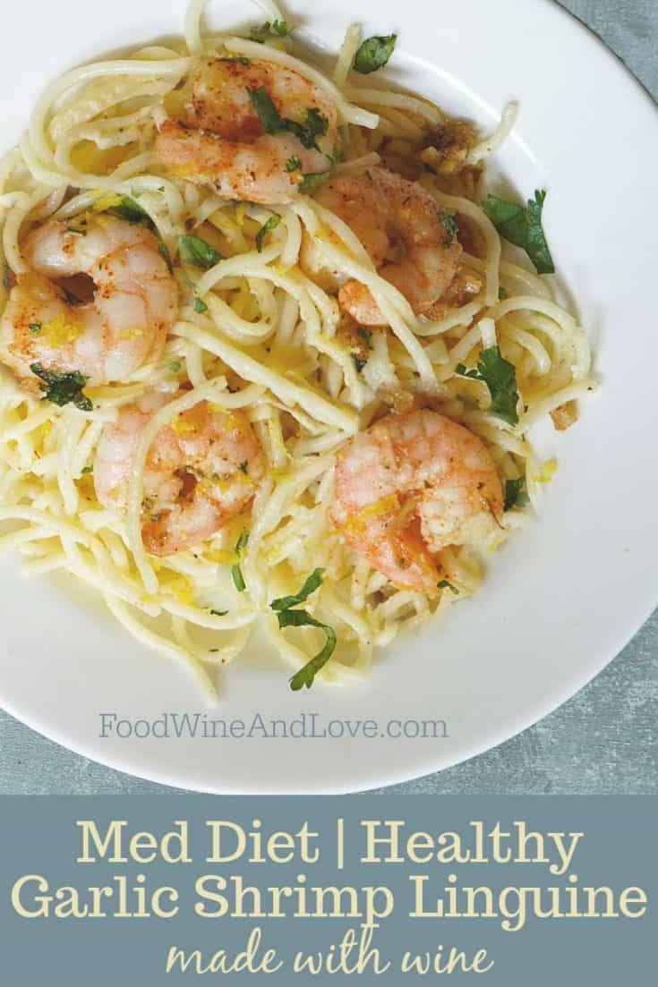 Garlic Shrimp Linguine Made with Wine #easy #recipe #pasta #meddiet #Mediterranean #wine