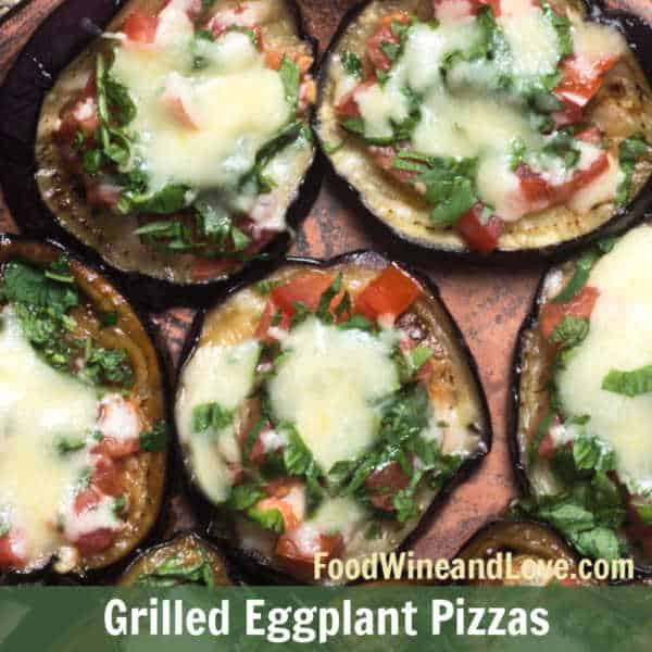 Easy Grilled Eggplant Pizzas