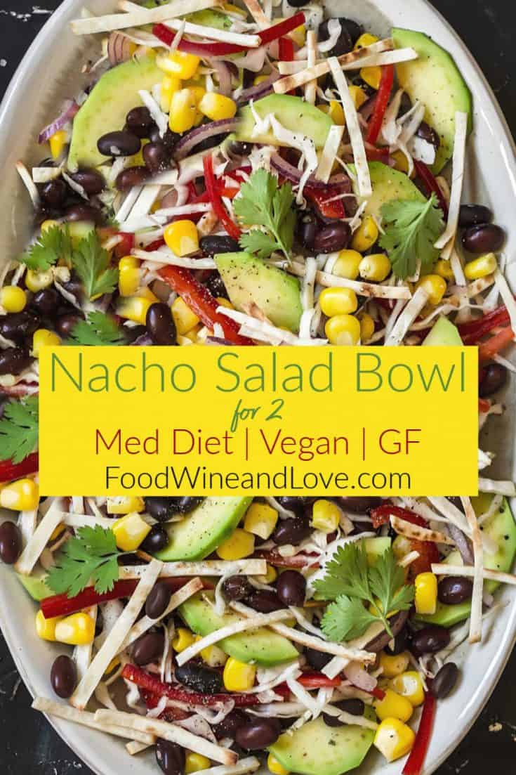 Easy Nacho Salad Bowl for Two #nachos #meddiet #Mediterraneandiet #romance #salad #recipe #easy