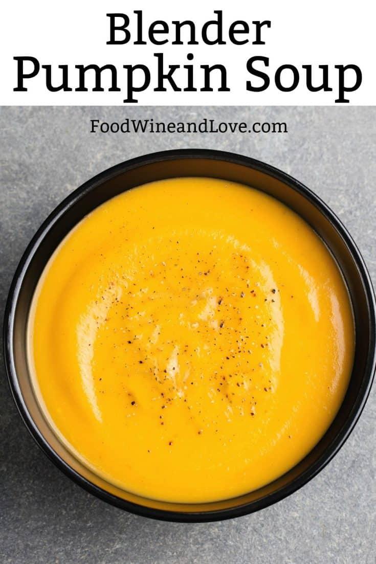 Blender Pumpkin Soup #pumpkin #soup #recipe #easy