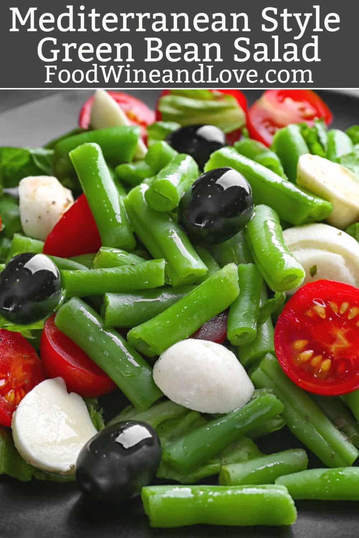 Mediterranean Style Green Bean Salad