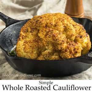 Simple Whole Roasted Cauliflower