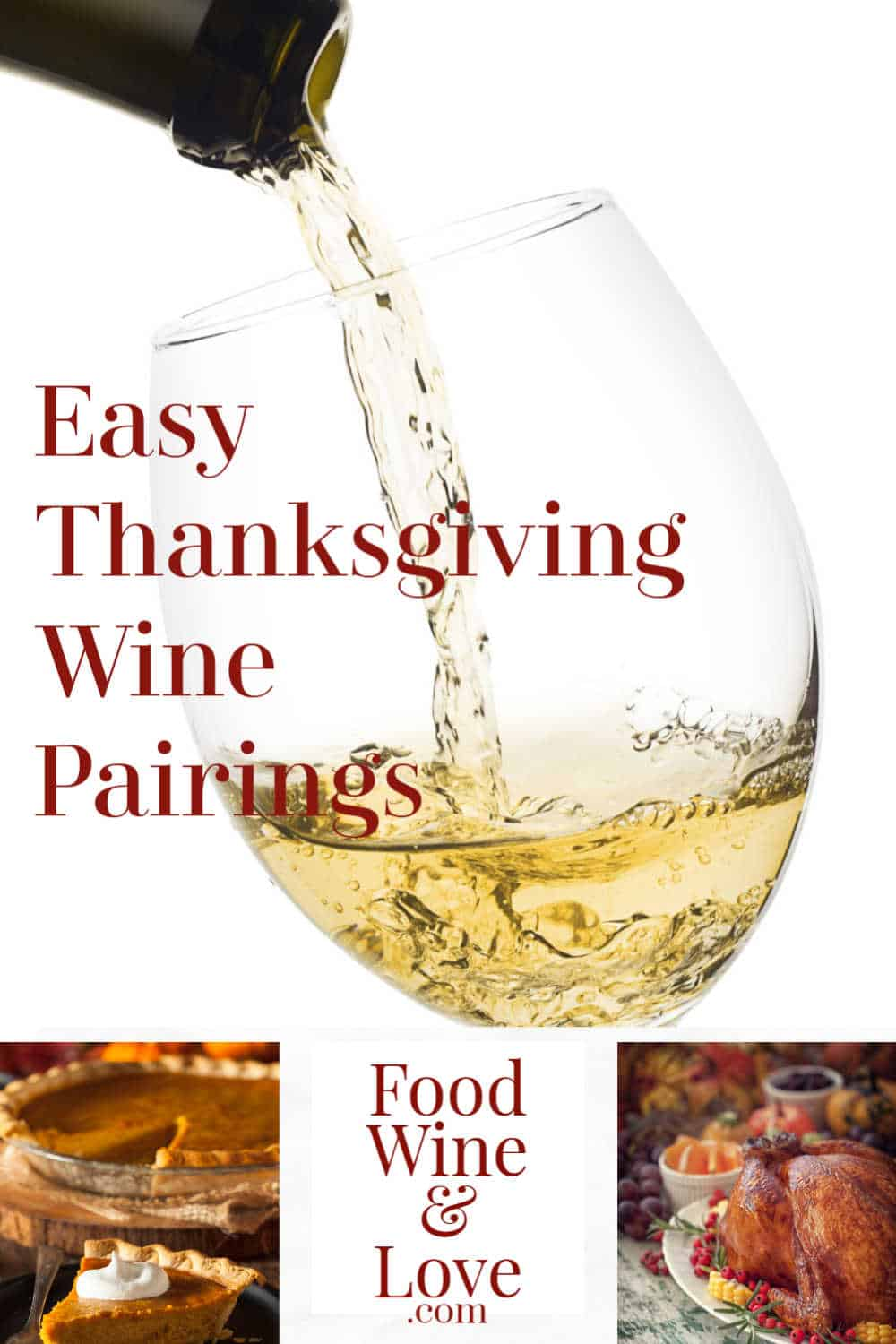 Easy Thanksgiving Wine Pairings