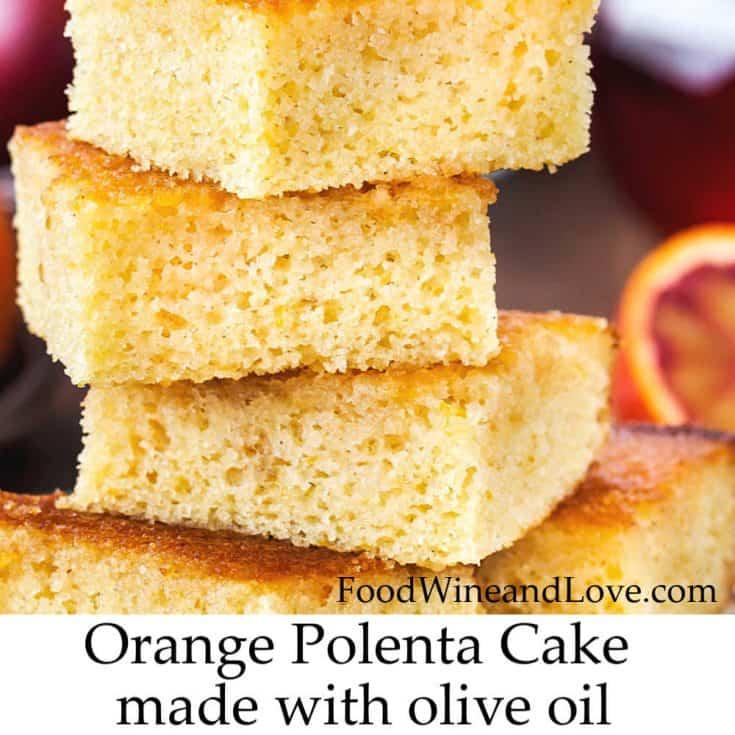 Orange Polenta Cake Made With Olive Oil