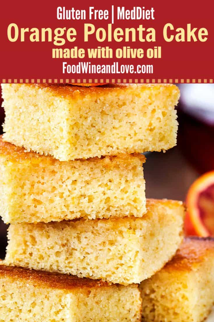 Orange Polenta Cake Made With Olive Oil, this delicious cake recipe is made with olive oil. It is gluten free and friendly to the Mediterranean Diet.