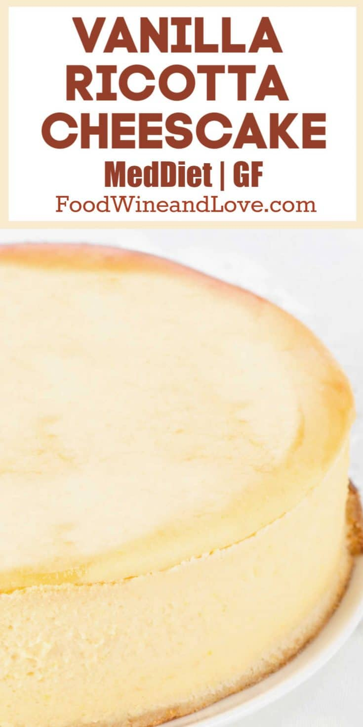 Vanilla Ricotta Cheesecake This recipe is easy to make and tastes really great! I like that it is gluten free, Mediterranean Diet, and can be made low in carbs