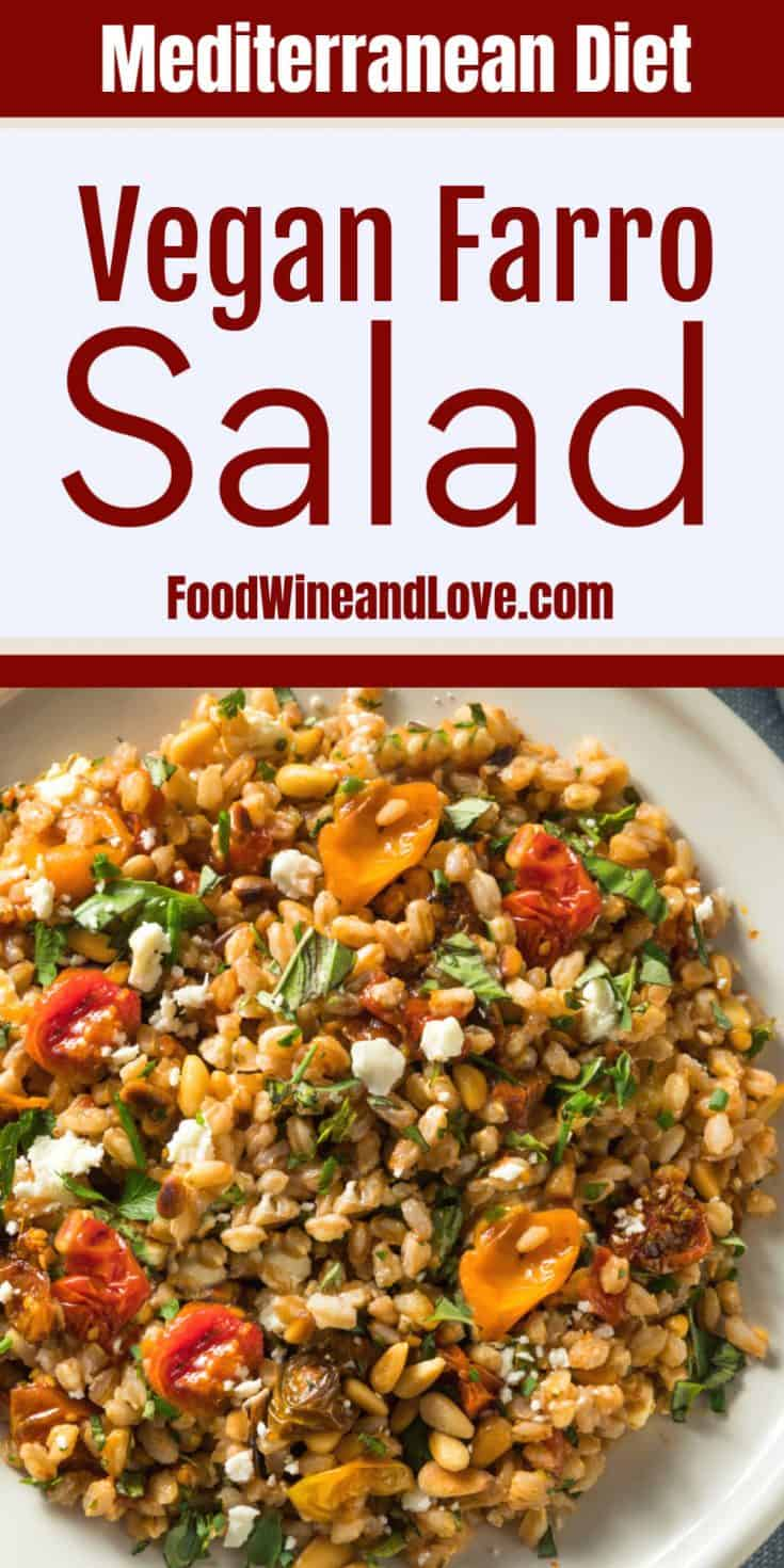 "Easy Farro Tomato Salad, this delicious vegan and Mediterranean diet salad is so good!"""