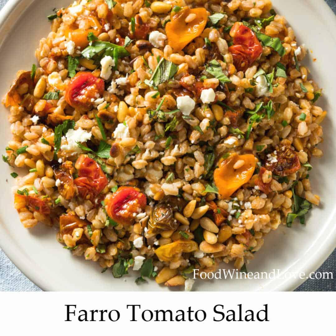 Easy Farro Tomato Salad