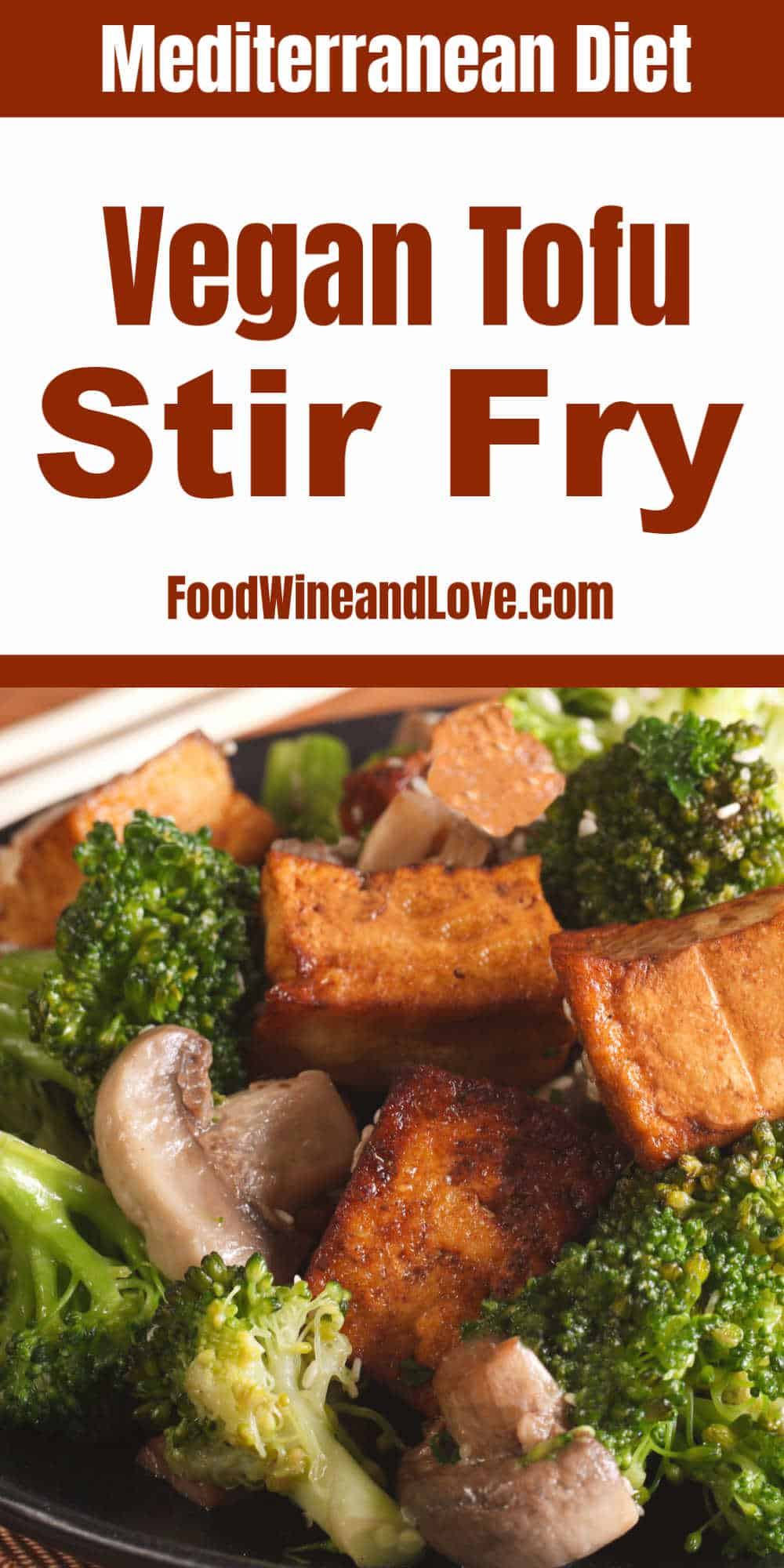 Easy Vegan Tofu and Broccoli Stir Fry