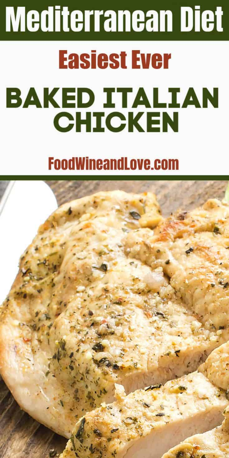 Easy Italian Baked Chicken This delicious recipe for Italian Baked Chicken in low carb, gluten free, and Mediterranean diet friendly, yummy dinner meal too!