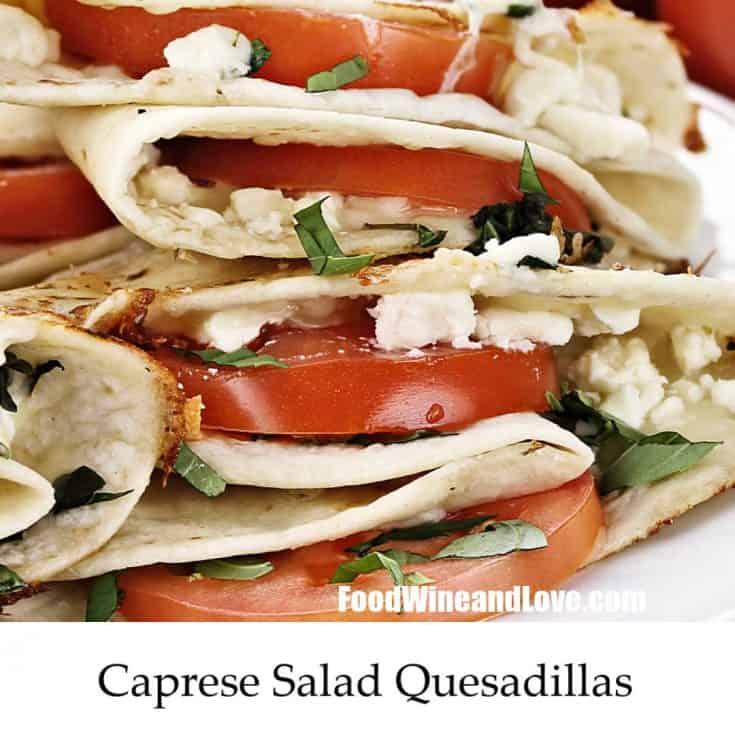 Caprese Salad Quesadillas