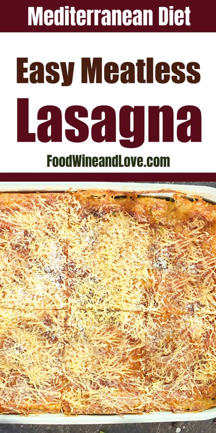 Meatless Lasagna, make this delicious meal vegan or vegetarian, Mediterranean diet friendly pasta dish