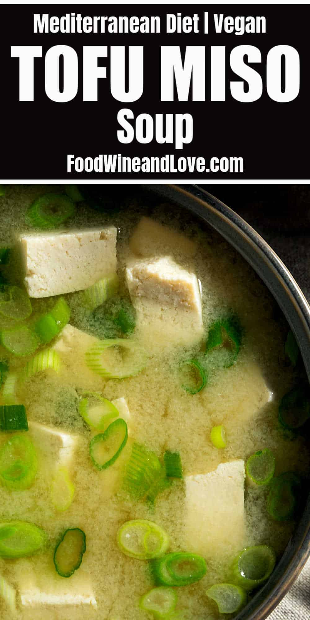 Amazing Tofu Miso Soup