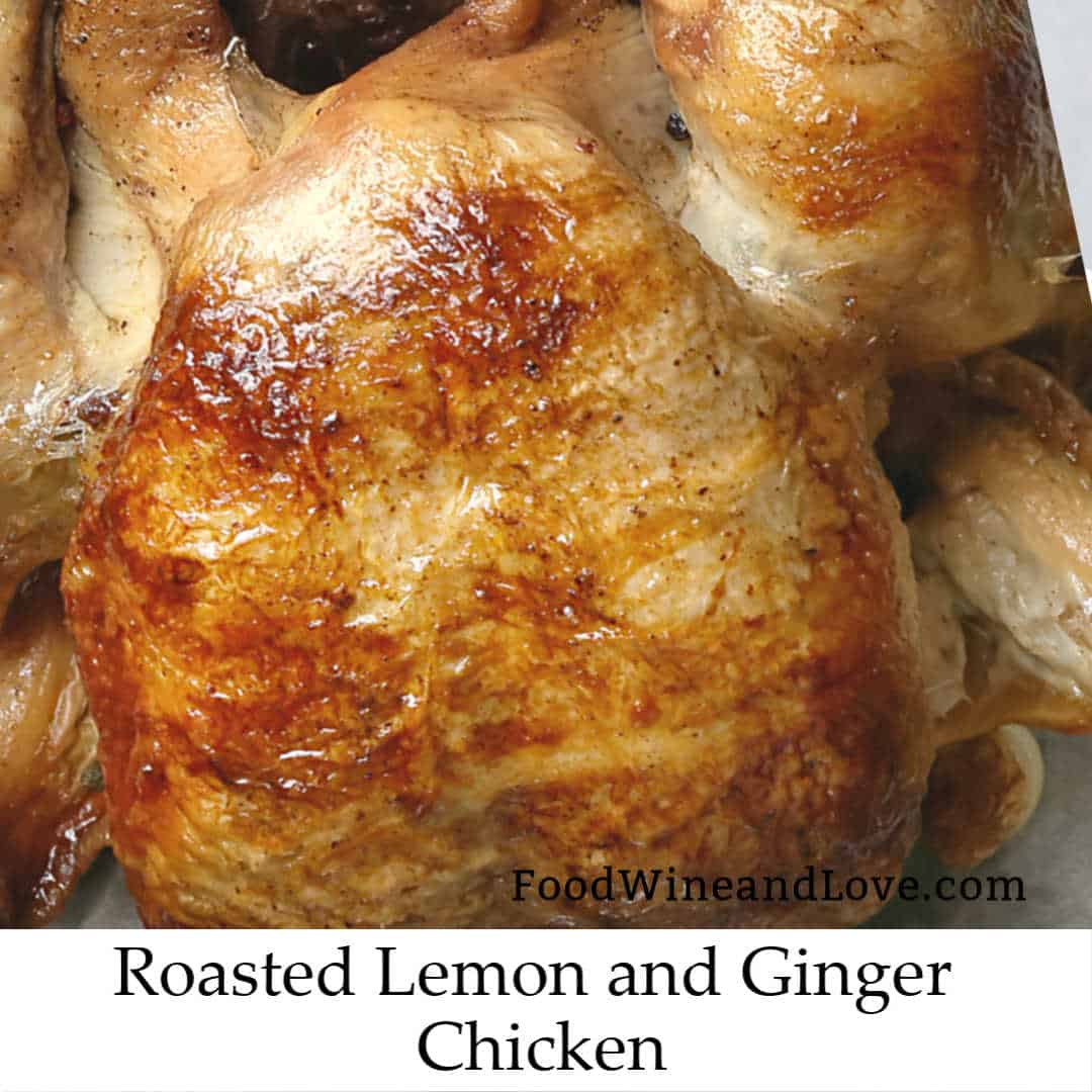 Roasted Lemon and Ginger Chicken