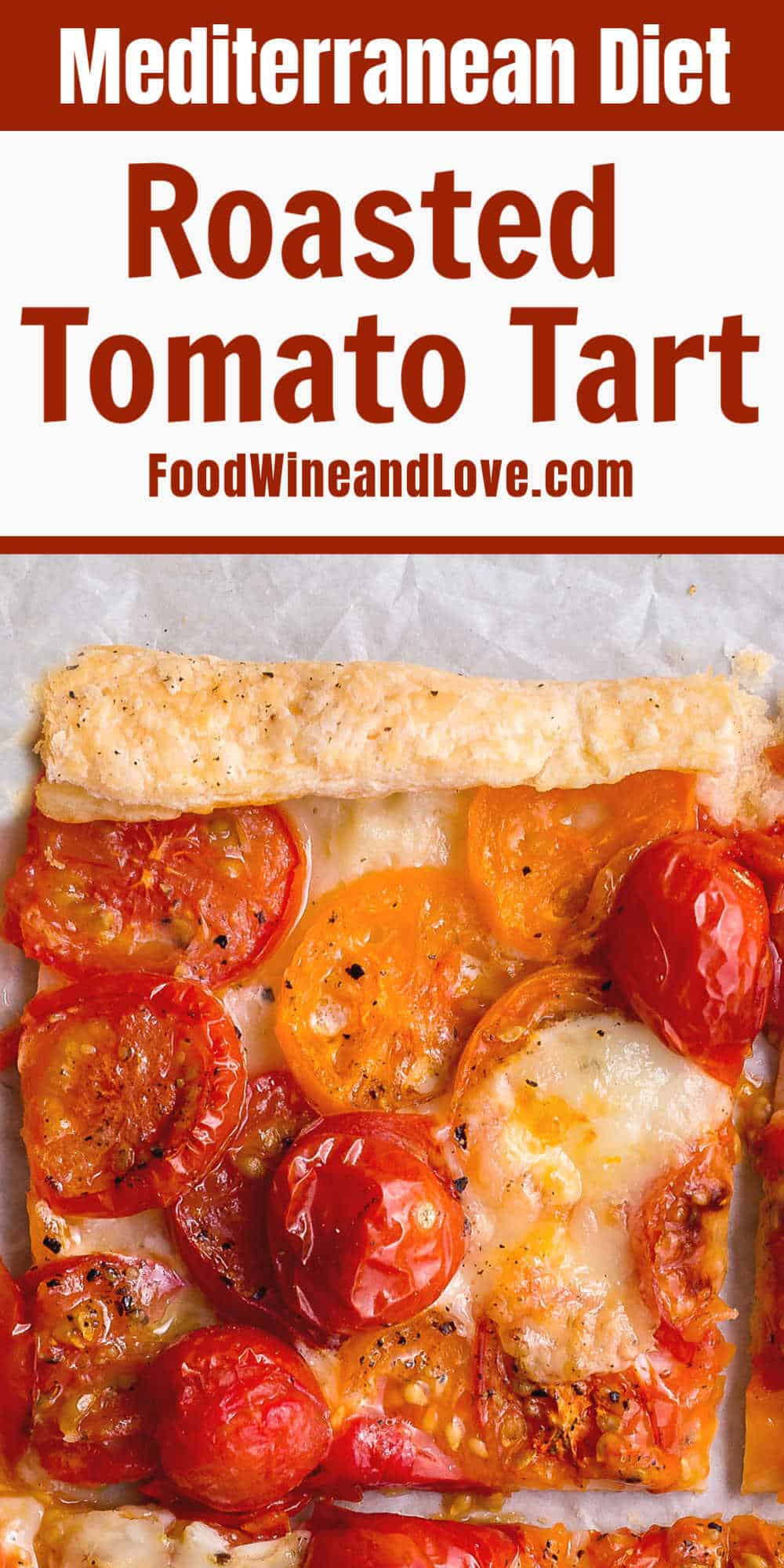 Simple Oven Roasted Tomato Tart recipe for the Mediterranean diet