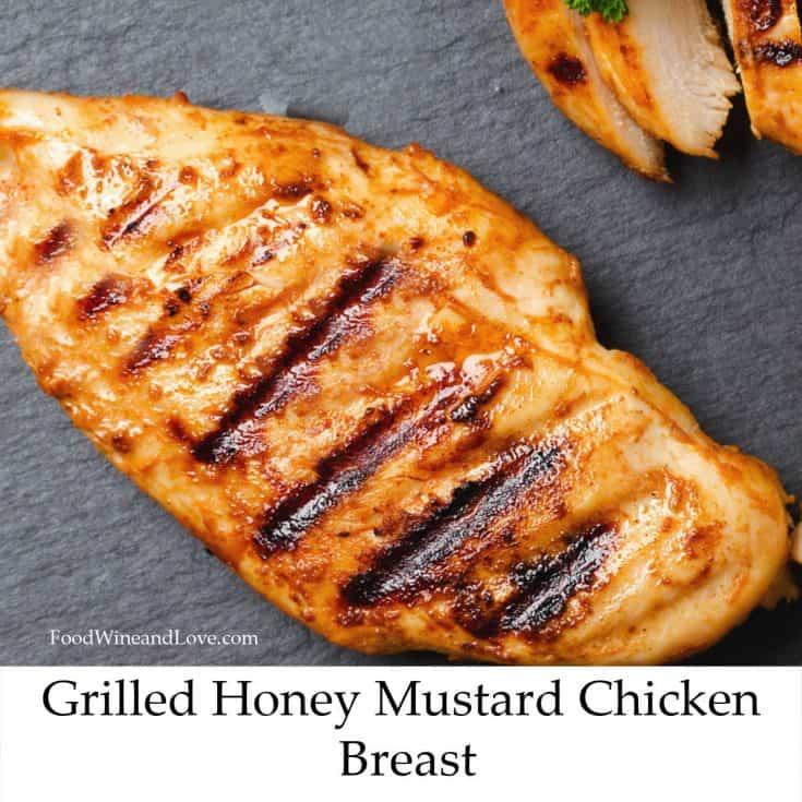 Grilled Honey Mustard Chicken Breast