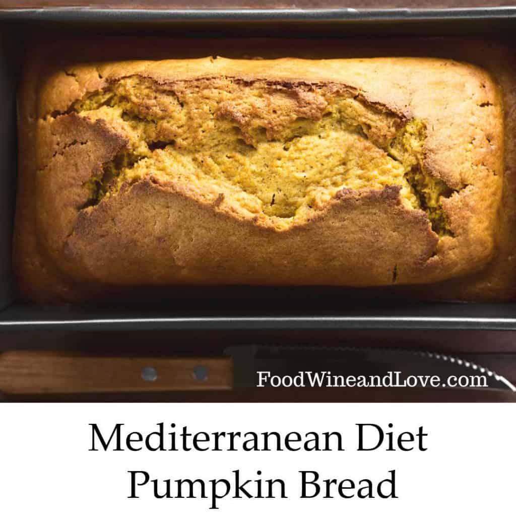 Mediterranean Diet Pumpkin Bread