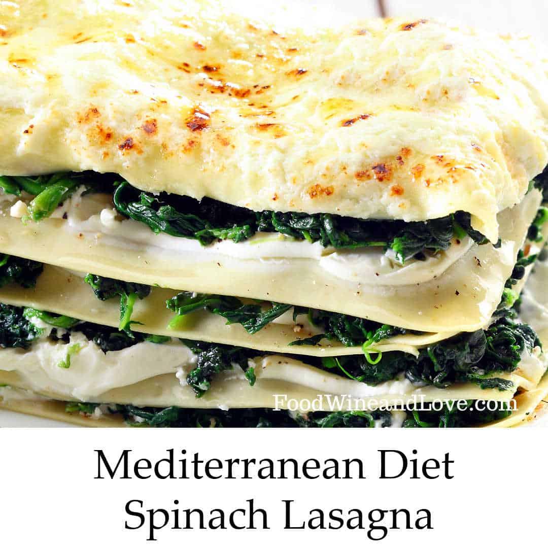 Mediterranean Diet Spinach Lasagna