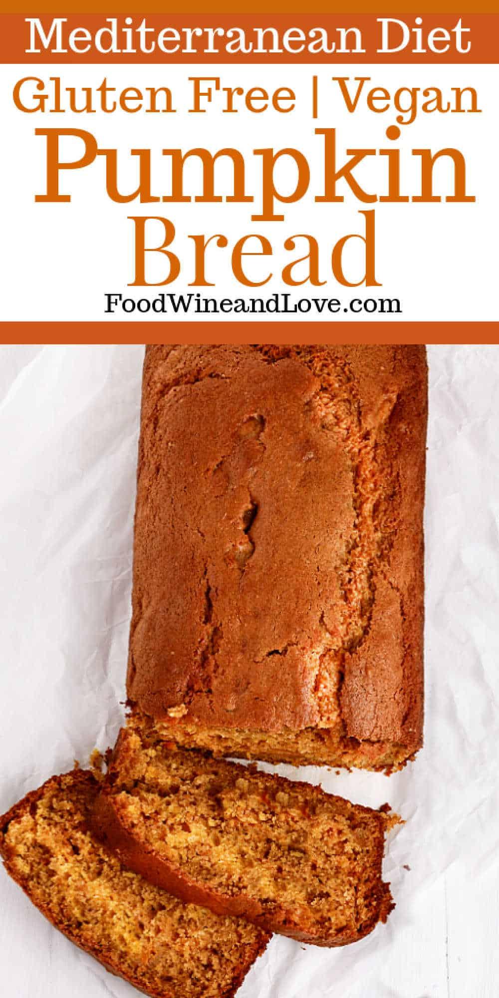 Vegan and Gluten Free Pumpkin Bread