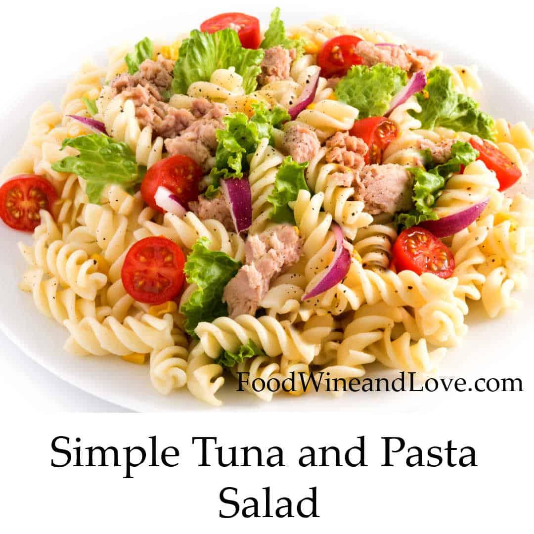 Simple Tuna and Pasta Salad