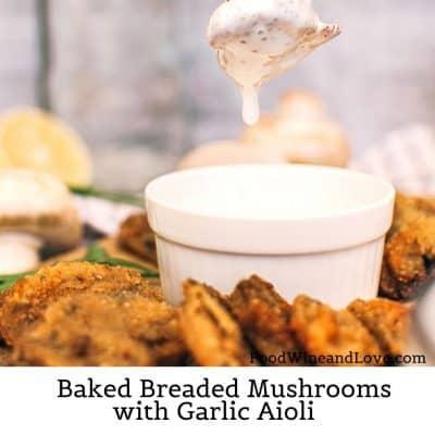 Baked Breaded Mushrooms with Garlic Aioli