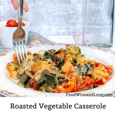 Roasted Vegetable Casserole