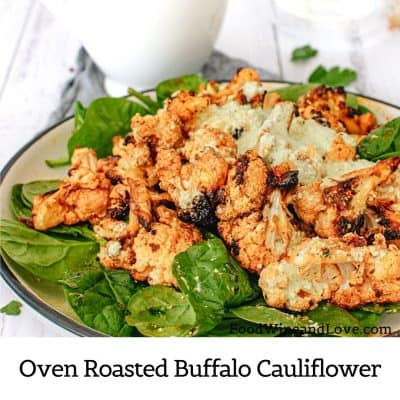 Oven Roasted Buffalo Cauliflower
