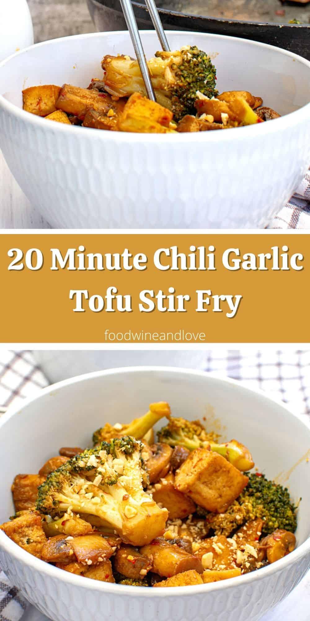 20 Minute Chili Garlic Tofu Stir Fry