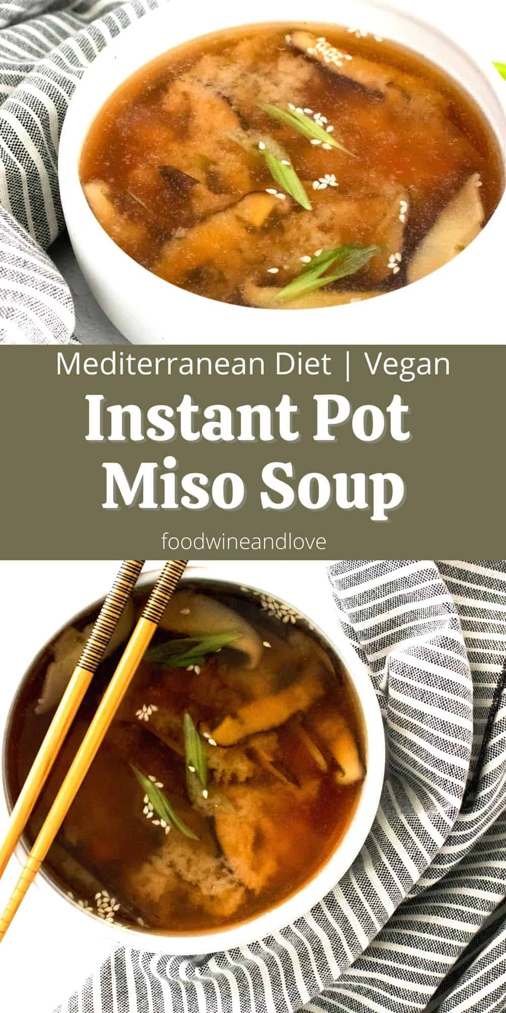 IInstant Pot Miso Soup, a delicious and simple vegan recipe for homemade soup that can be made in a pressure cooker pot.