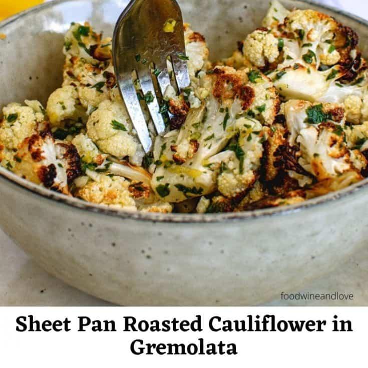 Sheet Pan Roasted Cauliflower with Gremolata