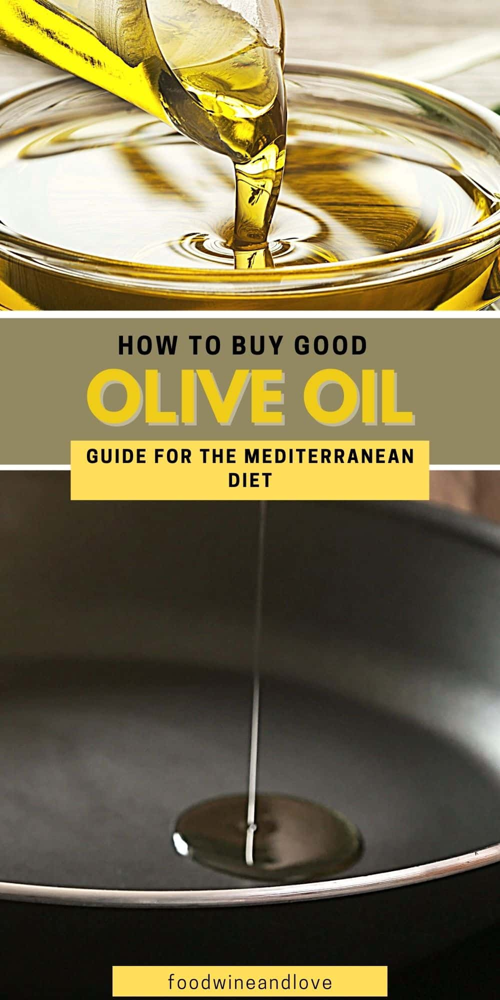 How to Buy Good Olive Oil
