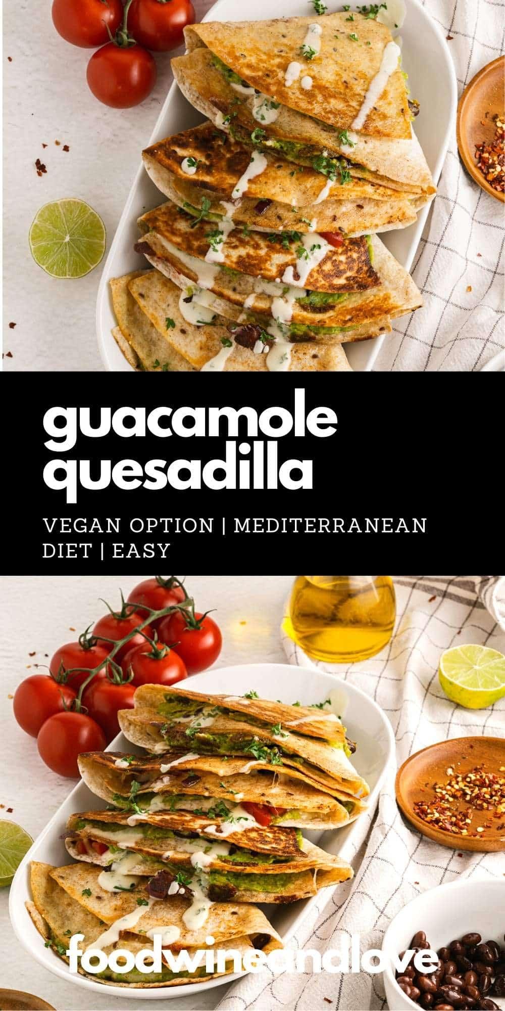 Guacamole Quesadilla