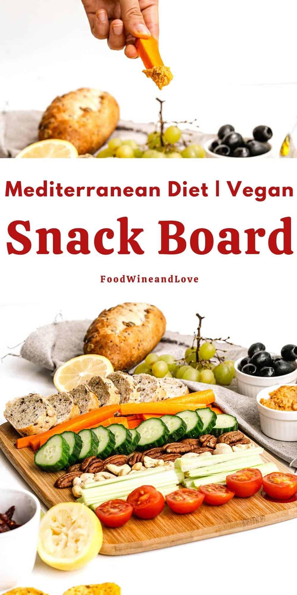 Vegan Mediterranean Diet Snack Board