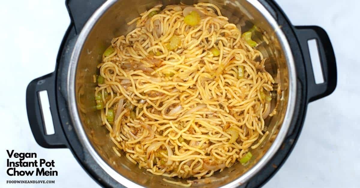 Vegan Instant Pot Chow Mein
